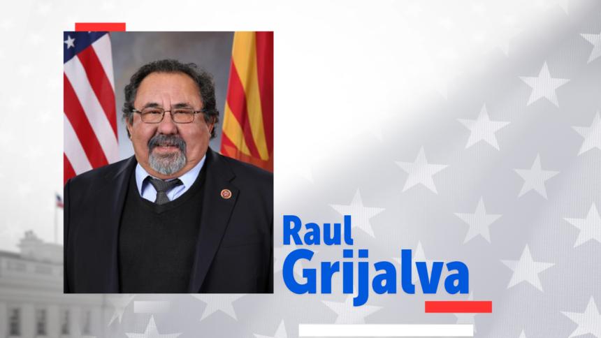 Raul Grijalva-