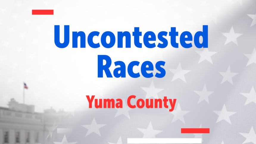 Uncontested Races Yuma County