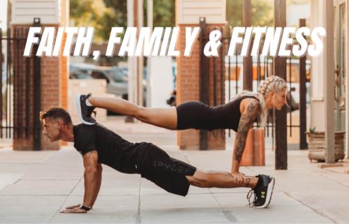 Faith, Fitness and Family